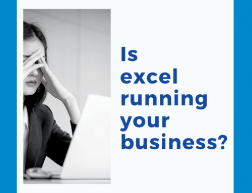 Is Excel Running Your Business?